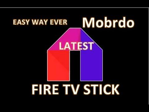 how to install Latest Mobdro App on Fire TV Stick Fire
