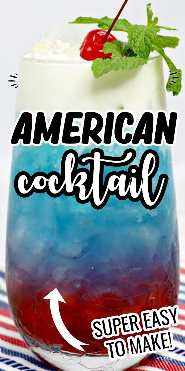 American Cocktail In 2020 American Cocktails Patriotic Drinks Cocktails