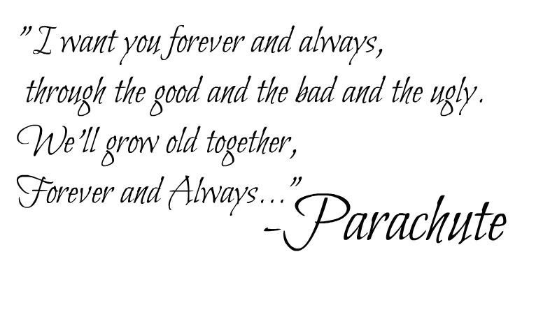 relationship sayings like forever and always parachute