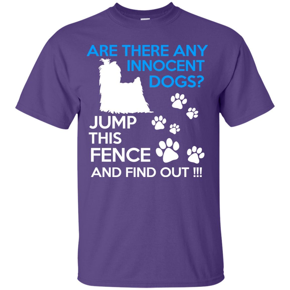 Are There Any Innocent Dogs. Jump This Fence and Find Out Youth T-Shirt