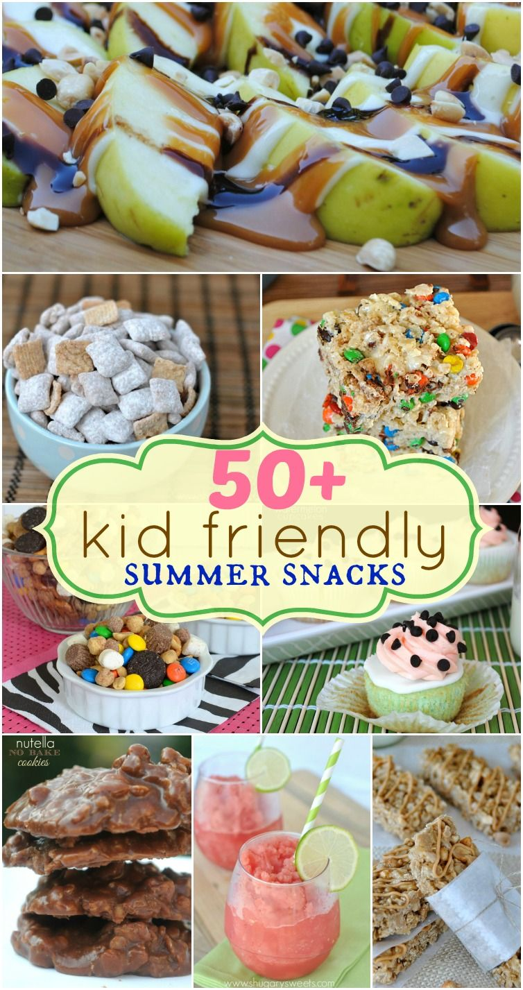 50+ Kid friendly summer snacks a great list of delicious