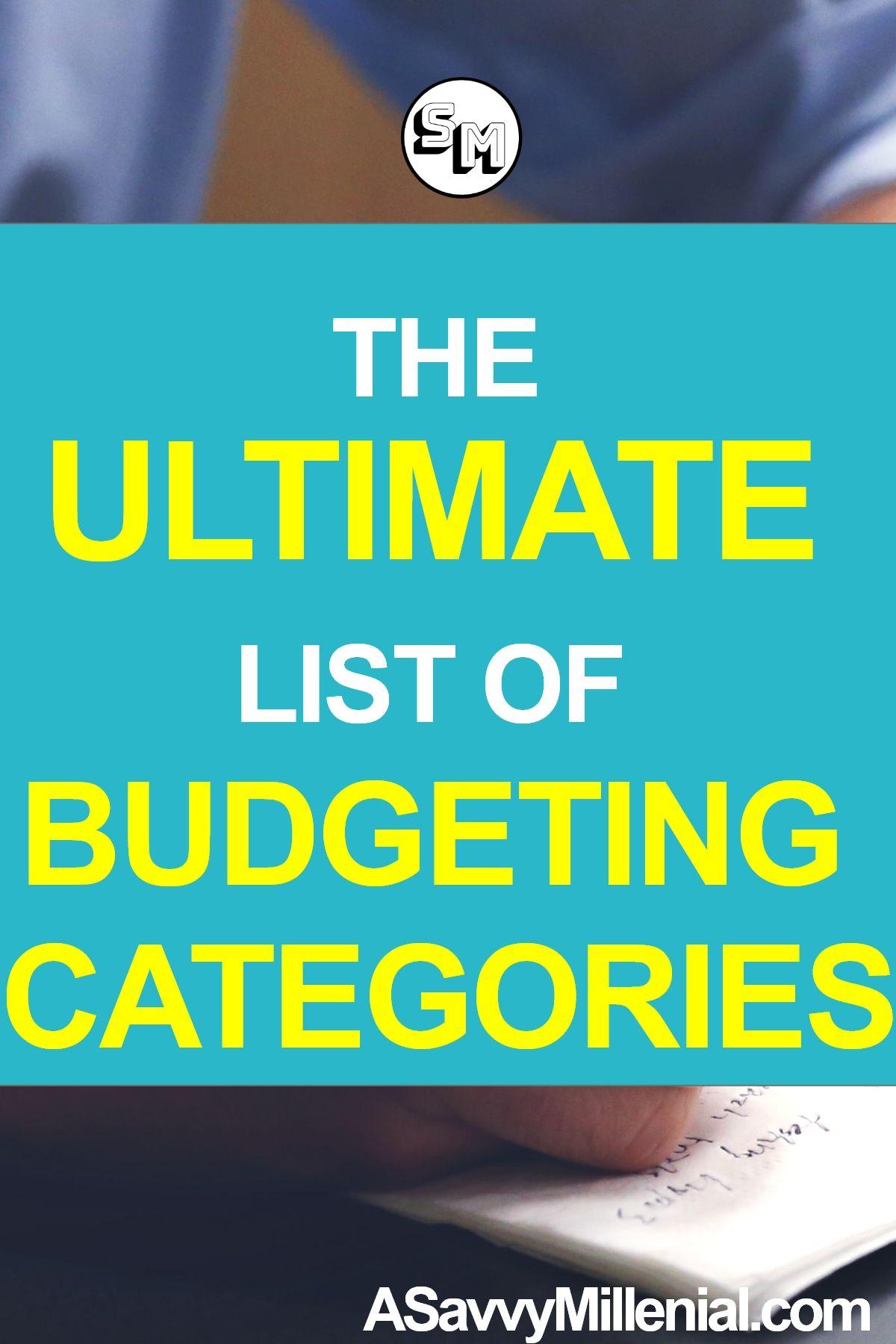 The Ultimate List Of Budgeting Categories