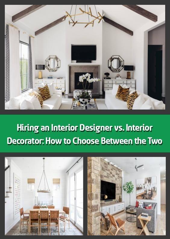 Hiring an Interior Designer vs. Interior Decorator: How to ...