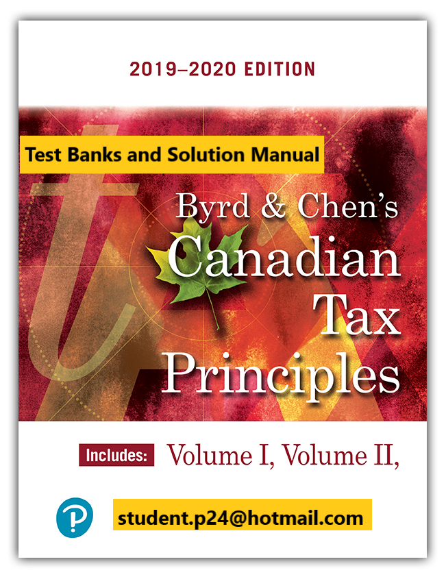Pin On Test Bank And Solution Manual Canadian Tax Principles 2019 2020 Edition Volumes I And Ii Clarence Byrd Ida Chen