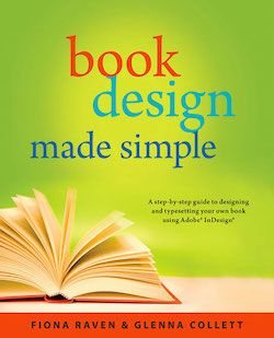 Review book design made simple by fiona raven glenna collett are you a do it yourself self publisher if you answered solutioingenieria Images