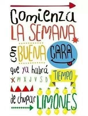 Comienza la semana con buena...... #citas #frases