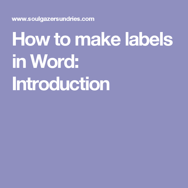 How to make labels in Word: Introduction | soap business