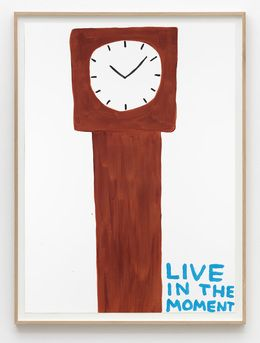 David Shrigley, 'Untitled (Live in the moment),' 2015, Galleri Nicolai Wallner