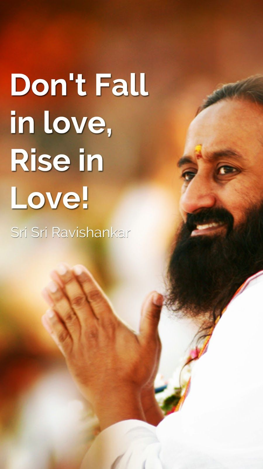 6 Hd Mobile Wallpapers Of Sri Sri Ravishankar Guruji Quotes