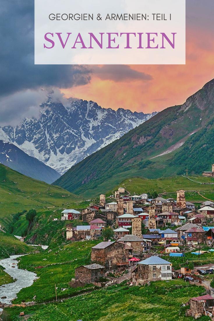 Georgien Armenien Reise Part I Erlebe Die Schonheit Von Svanetien Road Trip Georgia Country Visit Georgia
