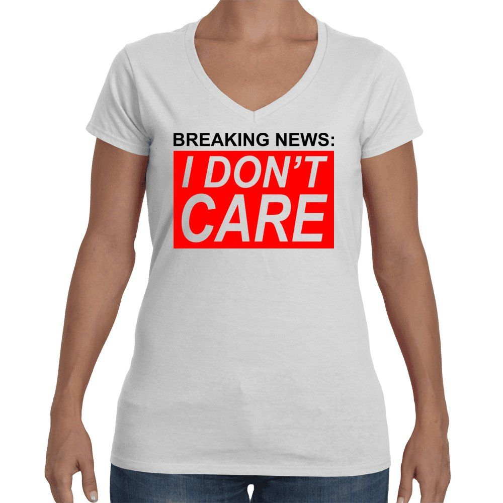 4b75850c1 Funny Sarcastic Gift Breaking News I Dont Care T Shirt. by InkyLionDesigns  on Etsy