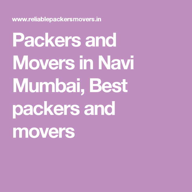 Packers and Movers in Navi Mumbai, Best packers and movers