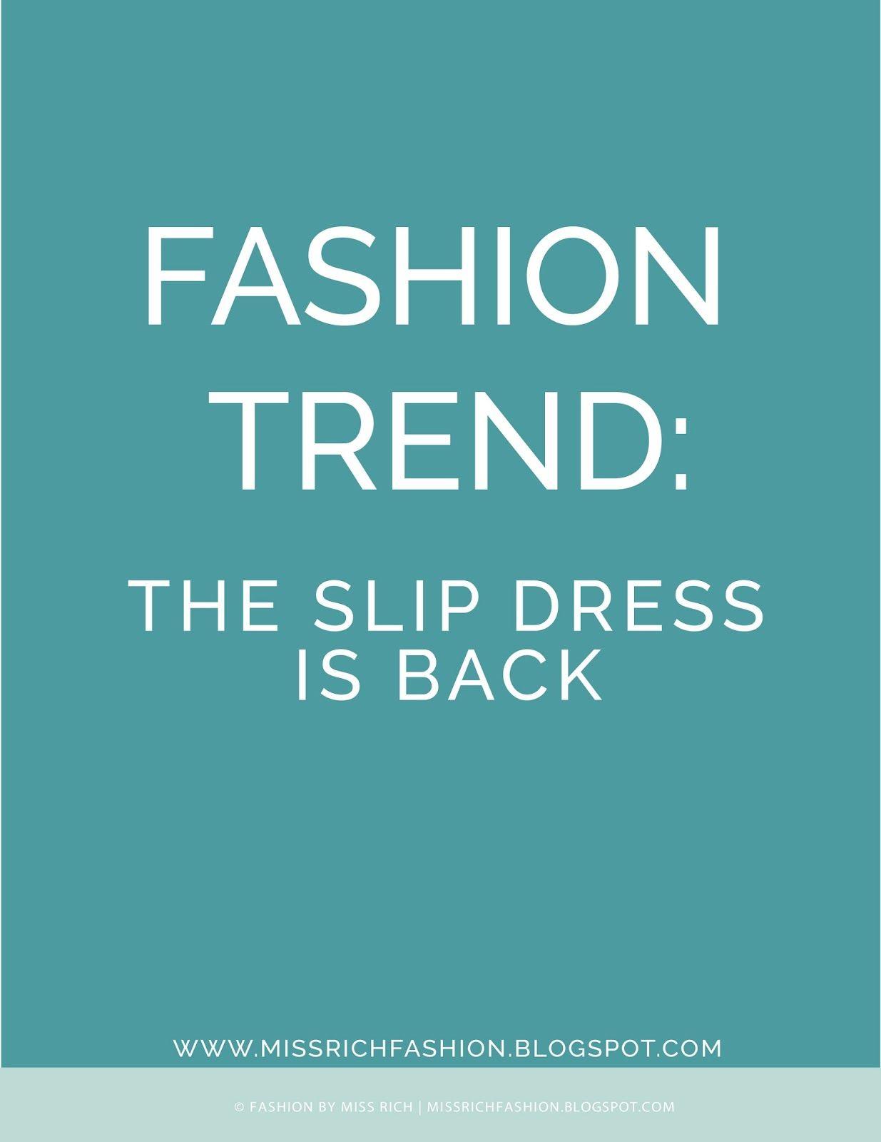 Slip dress fashion trend   Miss Rich Fashion