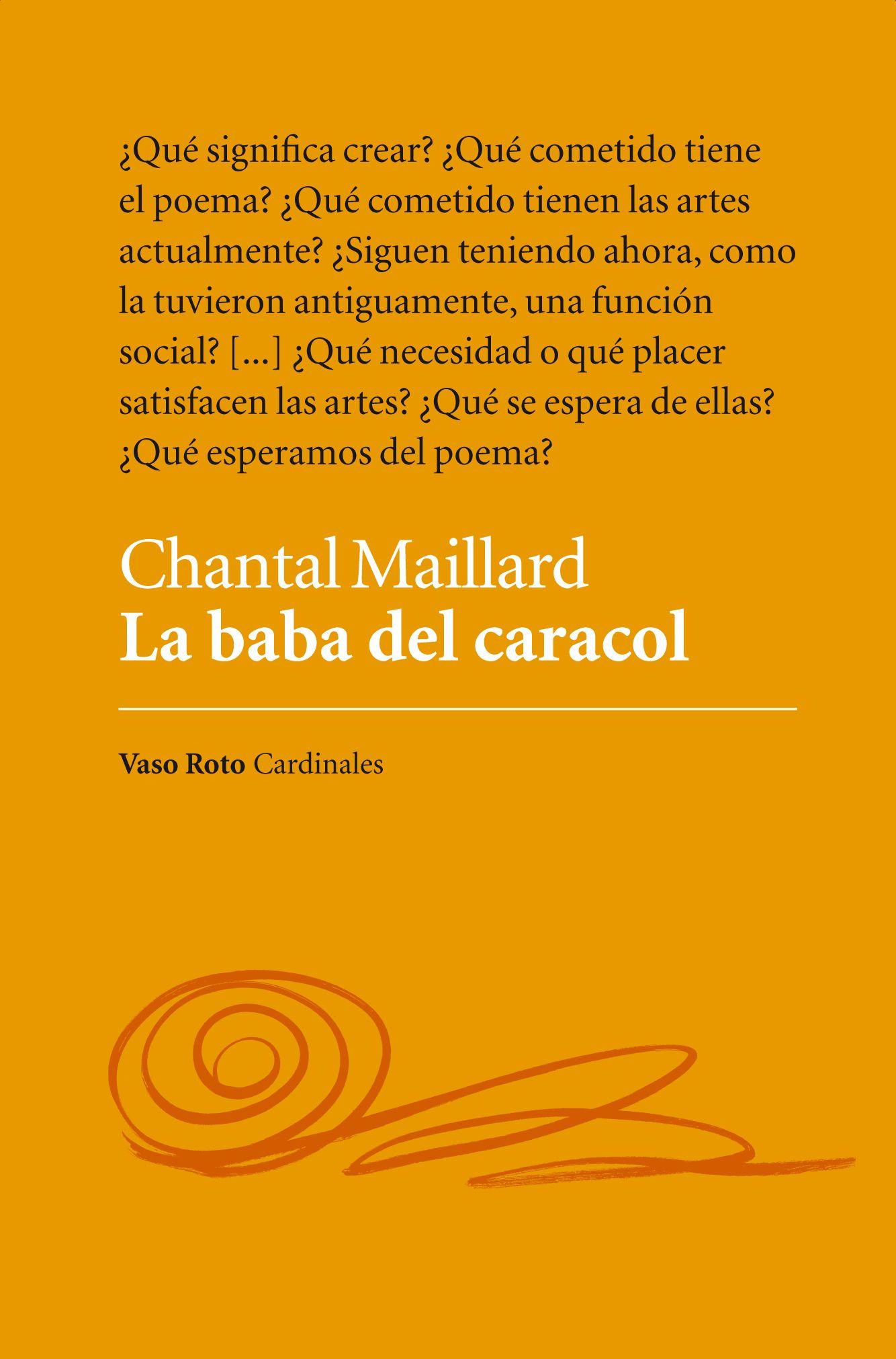 La baba del caracol, Chantal Maillard, Vaso Roto Cardinales