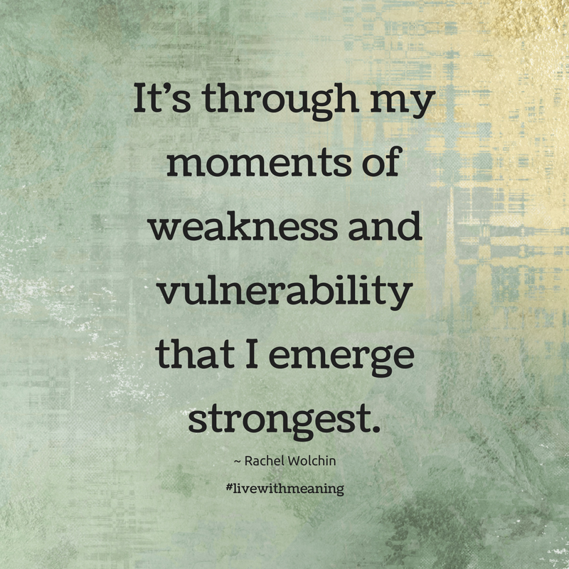 Its Through My Moments Of Weakness And Vulnerability That I Emerge