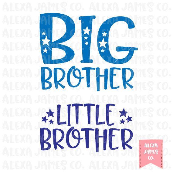 Image Result For Big Brother Big Sister Baby Brother Shirt Svg File