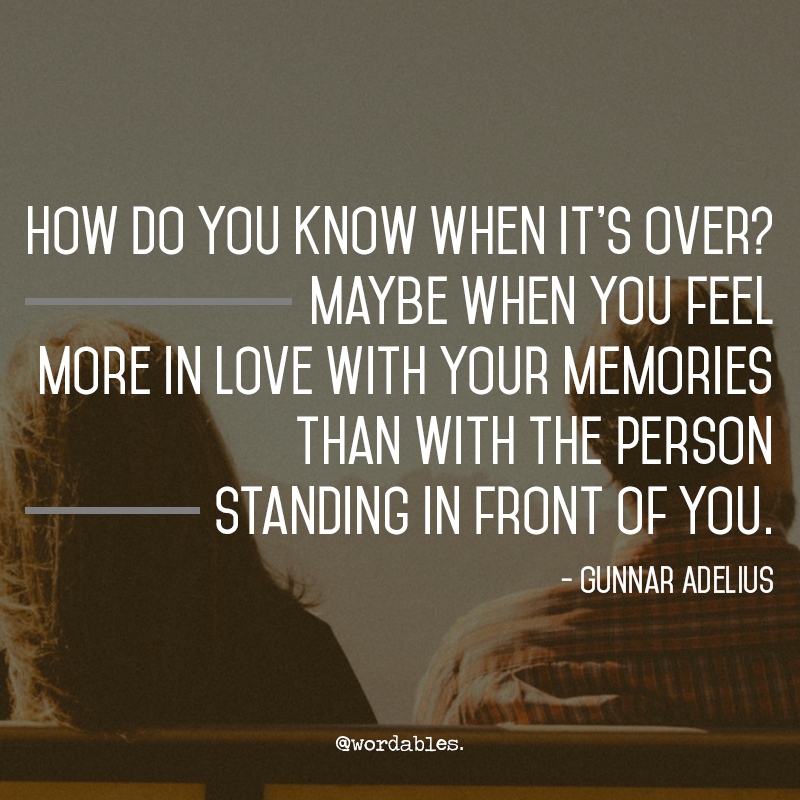 Still love your ex quotes  6 Signs You're Still in Love With