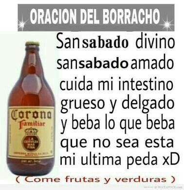 Oracion Oracion Del Borracho Frases De Borrachera Frases De Borrachos