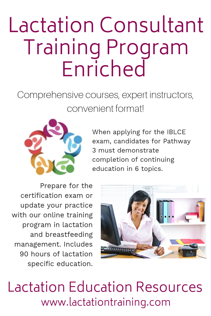 The Lactation Consultant Training Program Lctp Is An In Depth