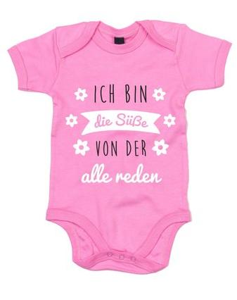Niedlicher Babystrampler: Ich bin die Süße, von der alle reden #babyshirts