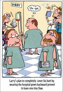 Hospital gown Joke | Get Well Greeting Card - Hospital ...
