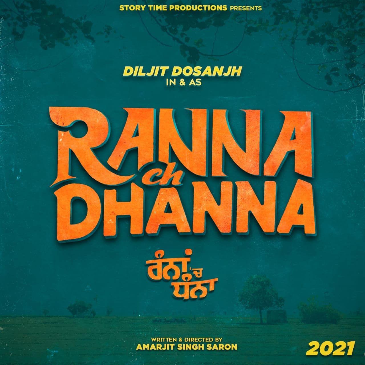 Diljit dosanjh announces new punjabi film ranna ch dhanna