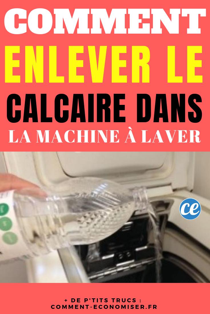 Du Calcaire Dans La Machine A Laver Comment L Enlever Facilement
