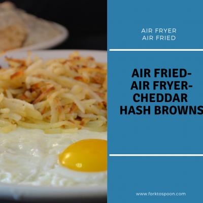 Air Fryer, Cheddar Shredded Hash Browns Recipe