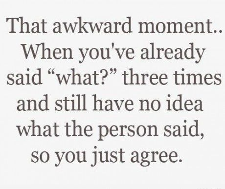 That awkward moment..