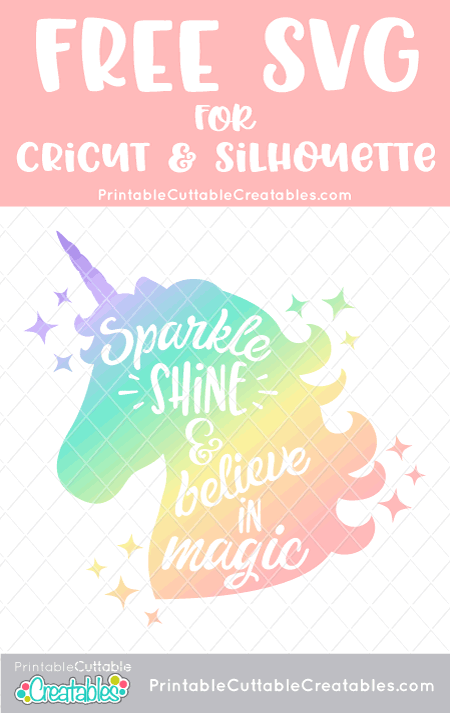 Believe In Magic Unicorn Free Svg File For Silhouette Cricut Cricut Svg Files Free Cricut Free Unicorn Crafts