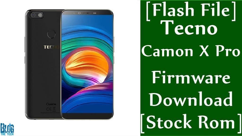 Flash File] Tecno Camon X Pro Firmware Download [Stock Rom] [CA8