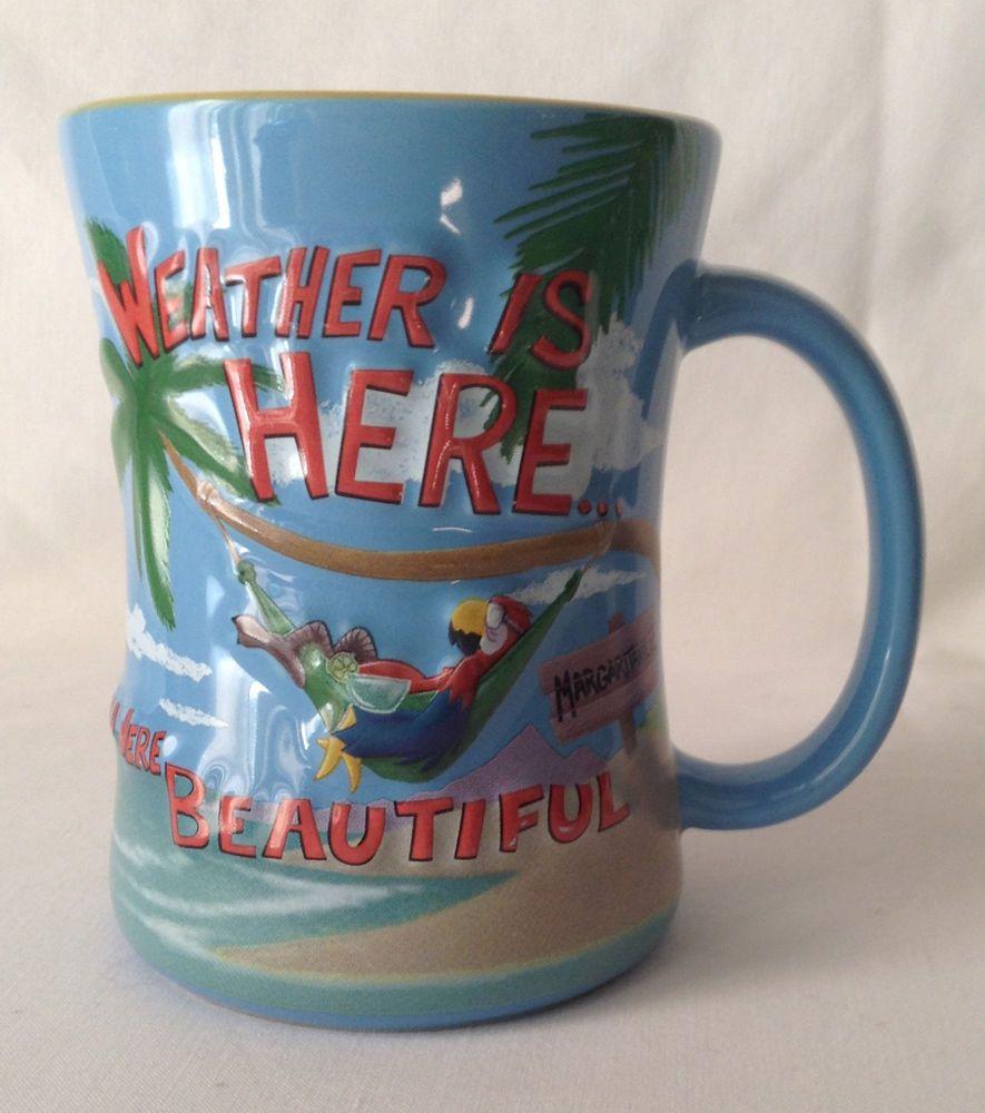 Jimmy Buffett Parrot Margaritaville Mug Weather Is Here
