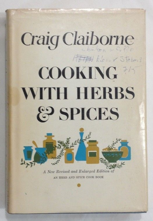 Cooking With Herbs & Spices by Craig Claiborne (1970, Hardcover w/ Dust Jacket)