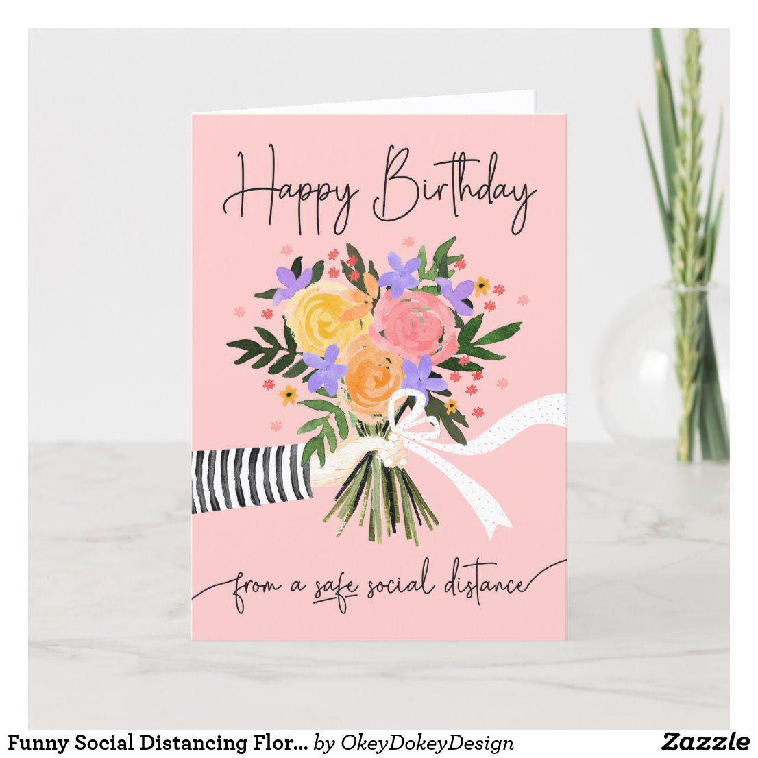 Funny Social Distancing Floral Happy Birthday Card Birthday Cards Greeting Card Shops Happy Birthday Card Funny