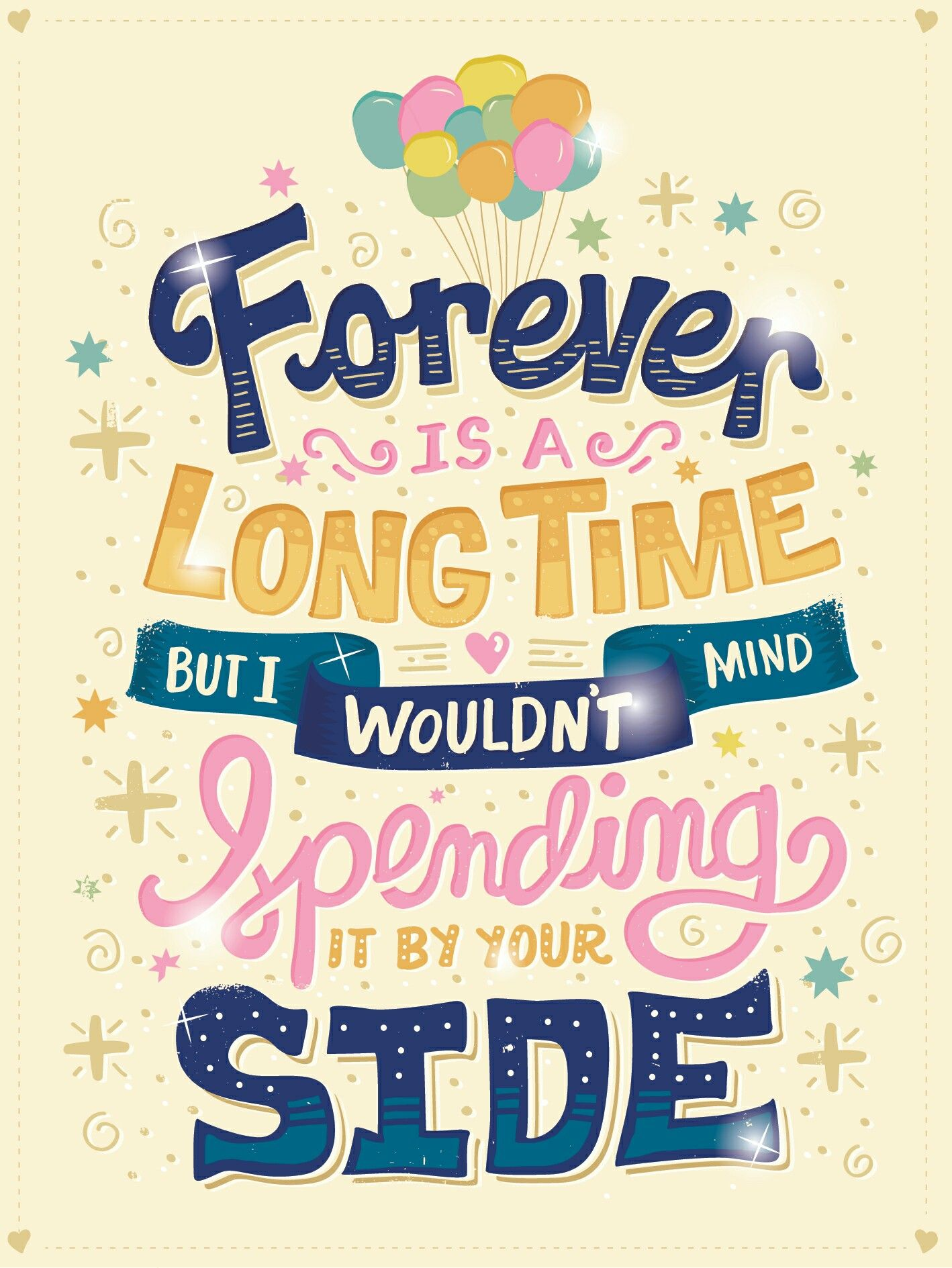 Forever Is A Long Time Pixar Quotes Lettering Typography Quotes
