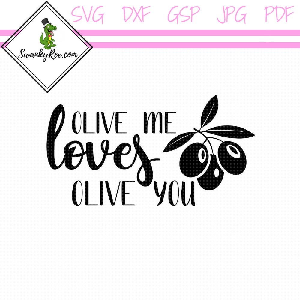Download Olive me loves olive you | My love, Olive, Iron on vinyl
