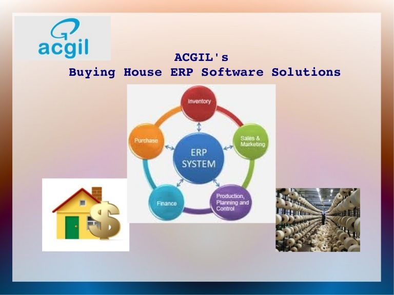 Acgil Offers Best Buying House Erp Solutions In India And Is Top