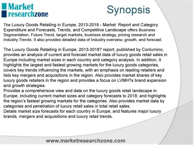 The Luxury Goods Retailing in Europe, 2013-2018 - Market Report and