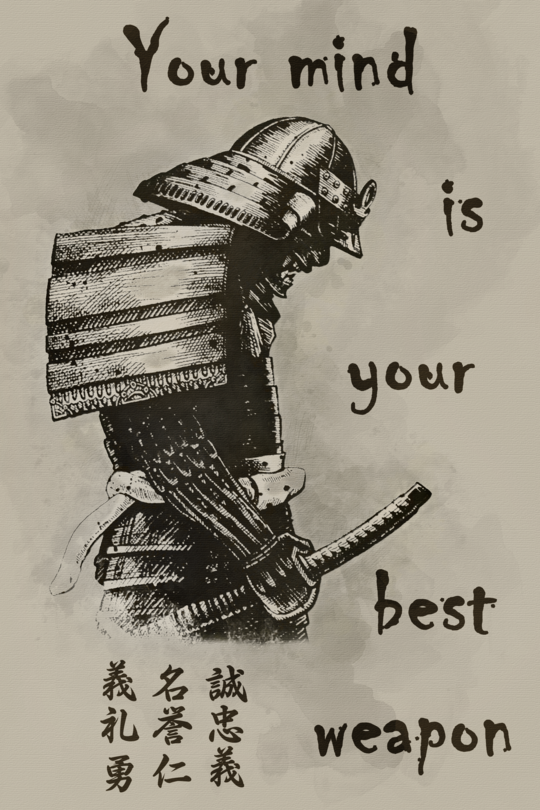 (cv122) samurai Poster  your mind is your best weapon is part of Samurai quotes - Material  High Quality Canvas Ink  Waterproof Ink Technics  Spray Painting
