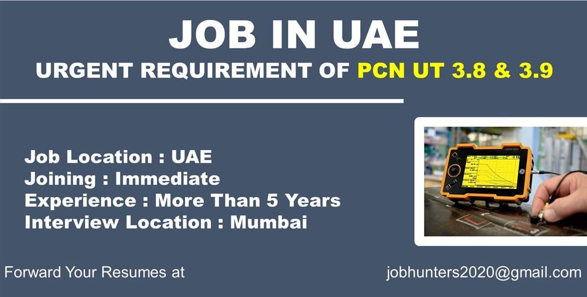 JOBINUAE **URGENT REQUIREMENT OF PCN UT 3.8 & 3.9** Job