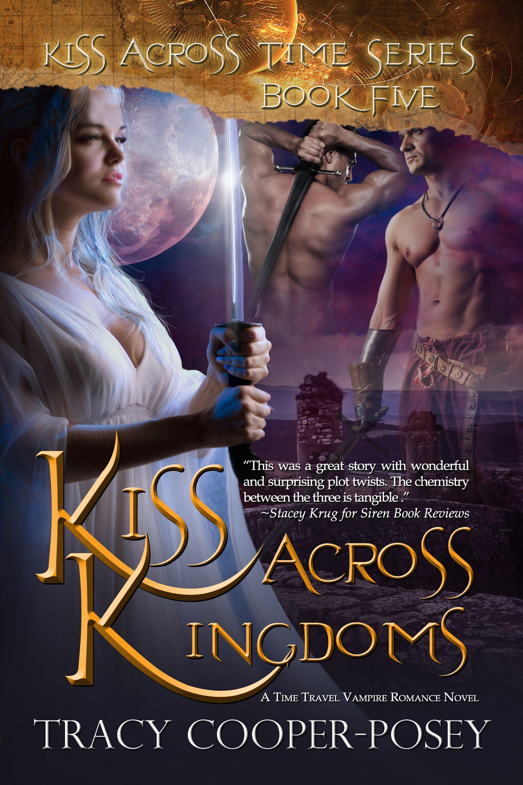 KISS ACROSS KINGDOMS Book 5 Kiss Across Time Series MMF Menage