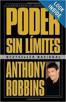 Poder Sin Limites Robbins Elocuentemente Revela La Ciencia Del