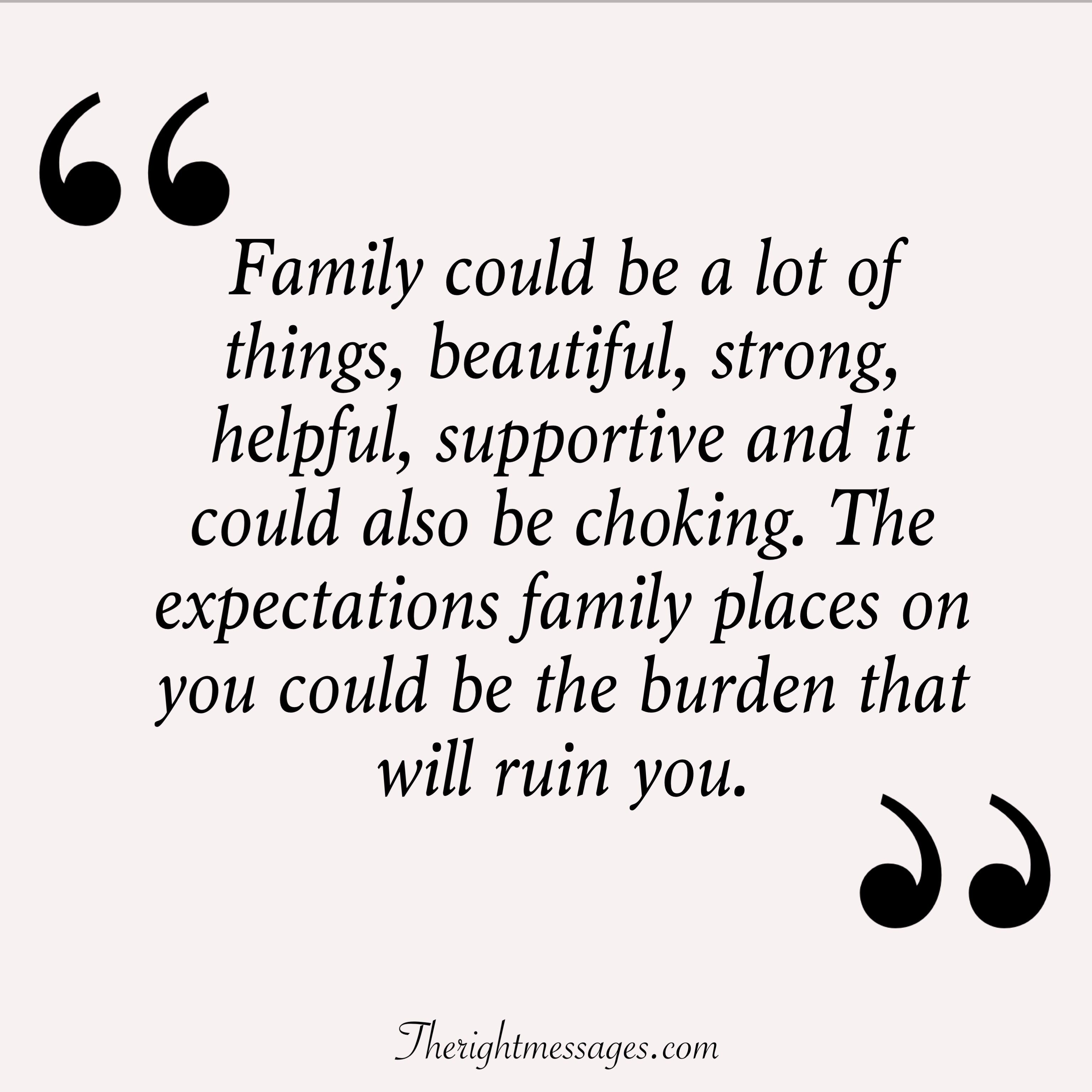27 Powerful Quotes Sayings About Family The Right Messages Family Quotes Powerful Quotes Inspirational Quotes