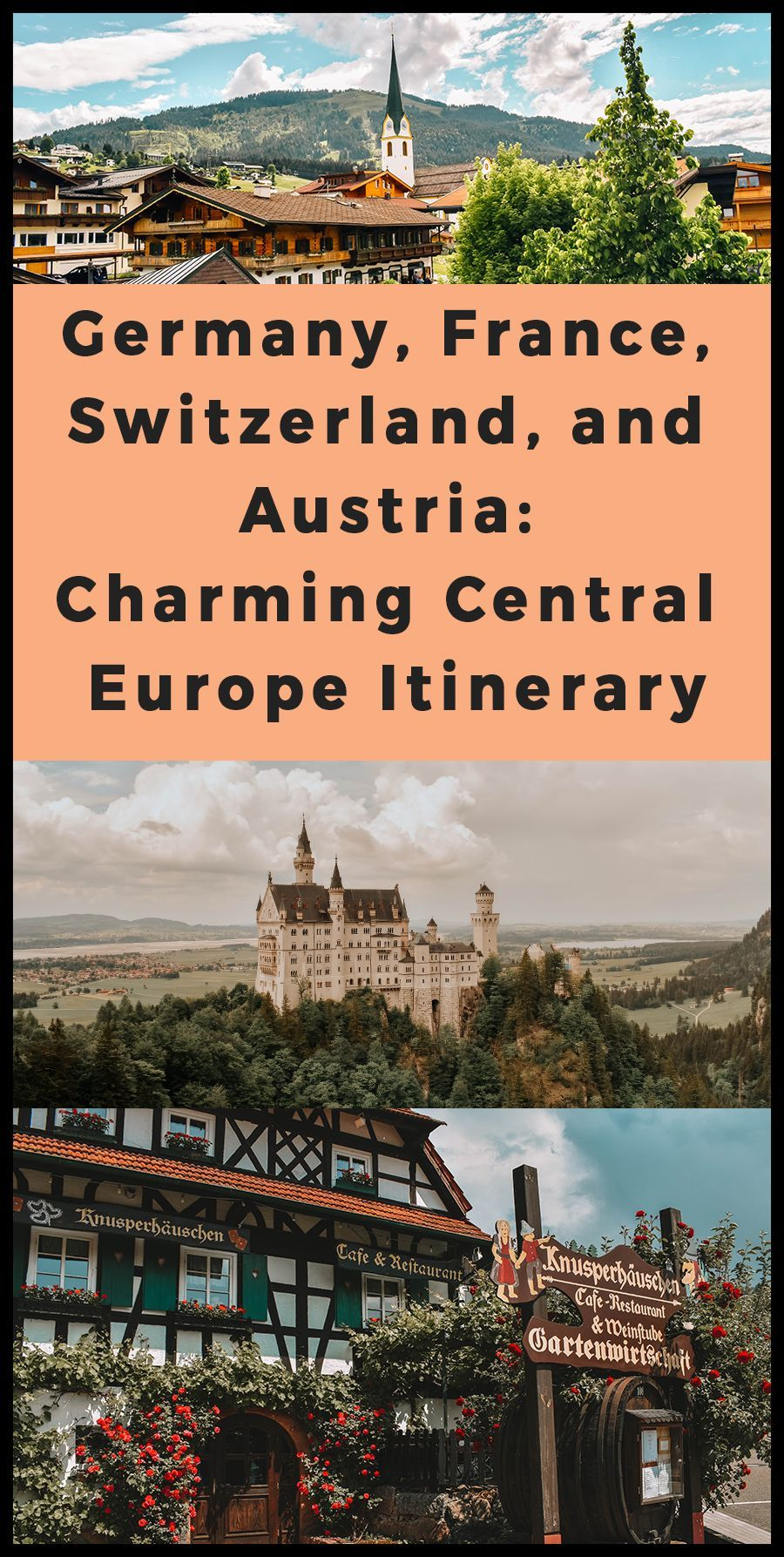France, Switzerland, and Austria: Charming Central Europe Itinerary Germany, France, Switzerland, and Austria: Charming Central Europe Itinerary - How to spend 7 days in the most beautiful places in Europe. From stunning castles, great food, and beautiful scenic views, you can't go wrong!Germany, France, Switzerland, and Austria: Charming Centra...