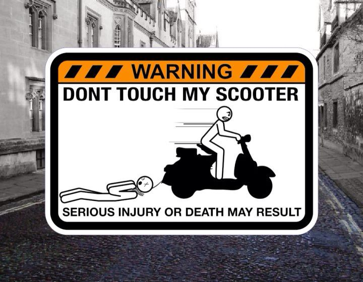 Do Not Touch My Scooter Vespa