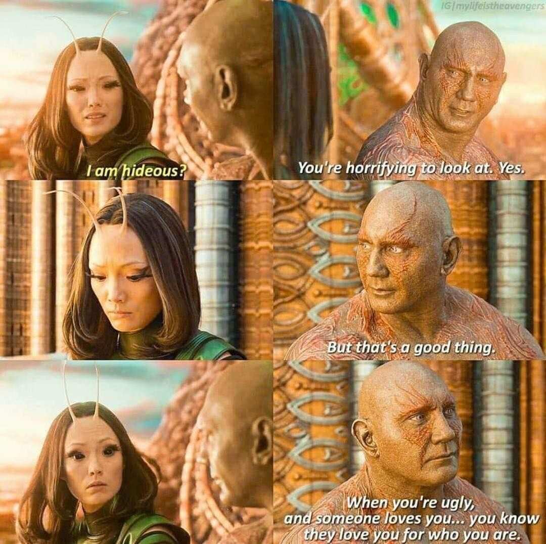 Words Of Wisdom From Drax The Destroyer Marvel Movies All Marvel Movies Marvel Funny