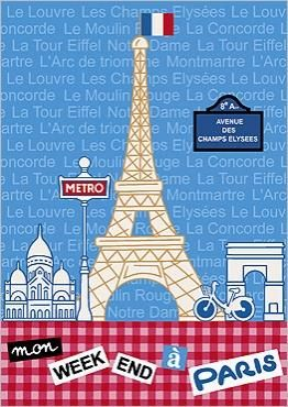 my week end in paris by chantal lassieur a cute poster what would you do if you could only
