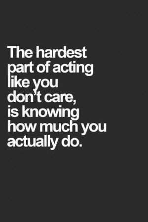 Pin By Stephanie Baskin On Truth Pinterest Quotes Care Too Much