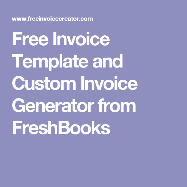 Free Invoice Template And Custom Invoice Generator From FreshBooks - Freshbooks invoice template