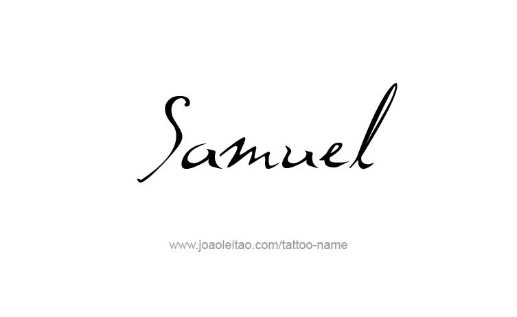 Samuel Prophet Name Tattoo Designs Tattoos With Names Name Tattoos Tattoo Name Fonts Names